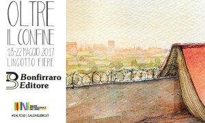 """L'Editore Bonfirraro a Torino: """"Andiamo 'Oltre il confine' da piccoli e indipendenti"""